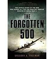 The Forgotten 500 de By (author) Gregory A…