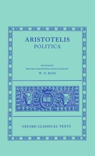 Aristotelis Politica (Oxford Classical Texts)