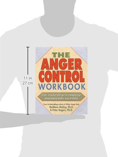 The Anger Control Workbook: Matthew McKay, Peter Rogers ...