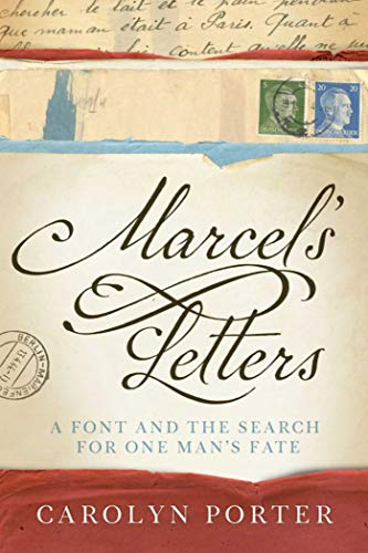 (Marcel's Letters: A Font and the Search for One Man's Fate)