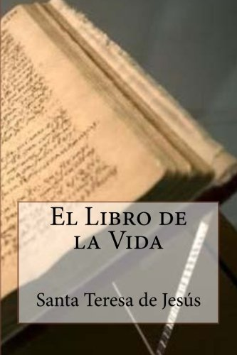 El Libro de la Vida  [de Jesus, Santa Teresa] (Tapa Blanda)