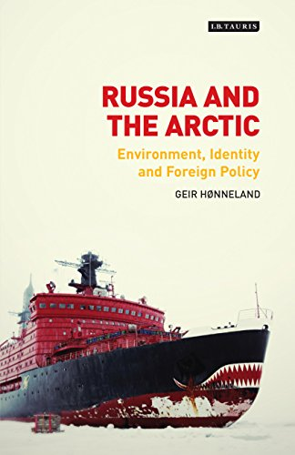 Russia and the Arctic: Environment, Identity and Foreign Policy