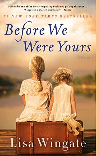 Before We Were Yours: A Novel (Best Bond Girl Of All Time)
