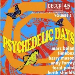 (Psychedelic Days Volume 2 - Decca Psych Masters)
