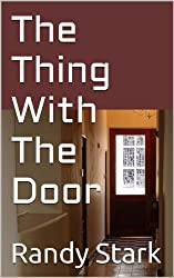 The Thing With The Door