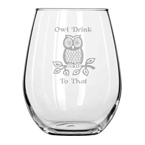Owl Drink to That - Stemless Glass - Owls - Decor - Handmade - Housewarming Gifts - Christmas - Owl Lover