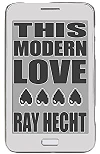 This Modern Love: A Novel by Ray Hecht ebook deal