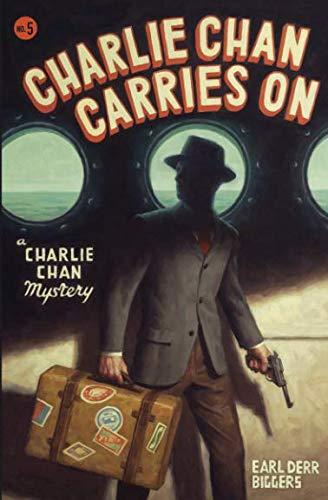 Read Online Charlie Chan Carries On (Charlie Chan Mysteries) pdf epub
