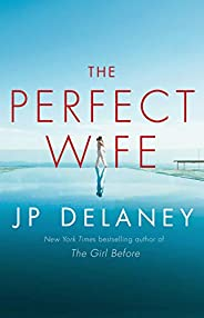 The Perfect Wife: A Novel