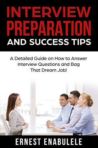 Pdf Computers Interview Preparation and Success Tips: A Detailed Guide on How to Answer Interview Questions and Bag That Dream Job!