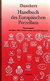 img - for Handbuch des Europ ischen Porzellans. book / textbook / text book