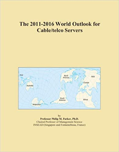 Book The 2011-2016 World Outlook for Cable/telco Servers