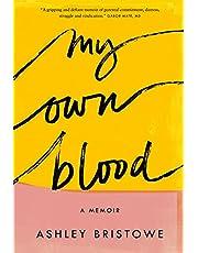 My Own Blood: A Memoir