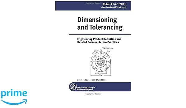 Amazon com: ASME Y14 5-2018: Dimensioning and Tolerancing: 8 2