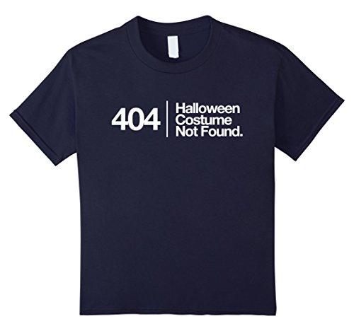 Kids 404 Costume Not Found Funny Shirt Halloween Fail T-Shirt 12 Navy