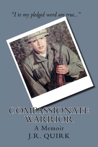 Compassionate Warrior: A Memoir