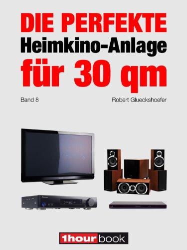 Heimkino Ausstattung amazon com die perfekte heimkino anlage für 30 qm band 8