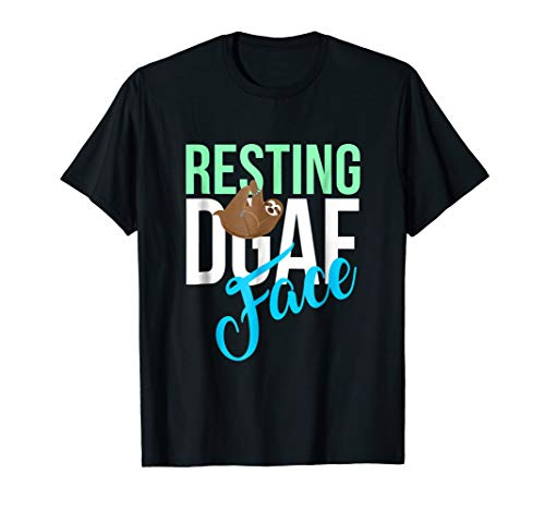Resting DGAF Face Sloth T-Shirt