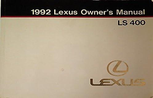 1992 lexus ls 400 owners manual original lexus amazon com books rh amazon com 1992 lexus sc400 service manual download 1992 Lexus SC400