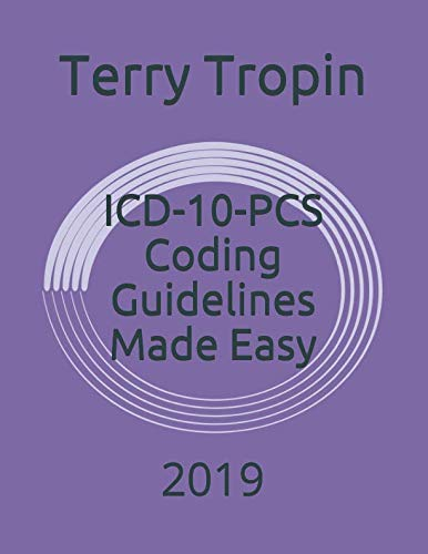 - ICD-10-PCS Coding Guidelines Made Easy: 2019