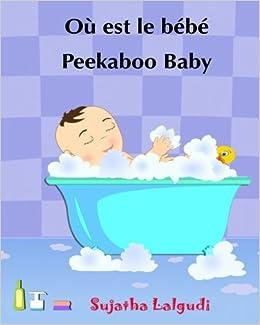 ou est le bebe peekaboo baby livre pour les enfants histoires pour enfants edition. Black Bedroom Furniture Sets. Home Design Ideas