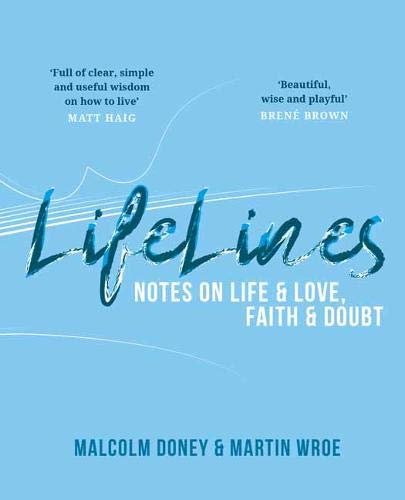 Lifelines: Notes on Life and Love, Faith and Doubt