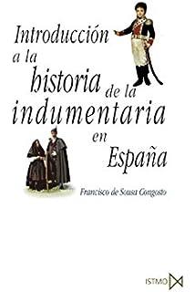 Historia de la moda en España: El vestido femenino entre 1750 y 1850: Amazon.es: Plaza Orellana, Rocío: Libros