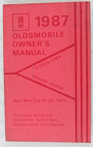 Cutlass Ciera Battery (1987 Oldsmobile Cutlass Ciera, Cutlass Cruiser owners manual)