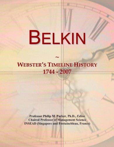 Belkin: Webster's Timeline History, 1744 - 2007