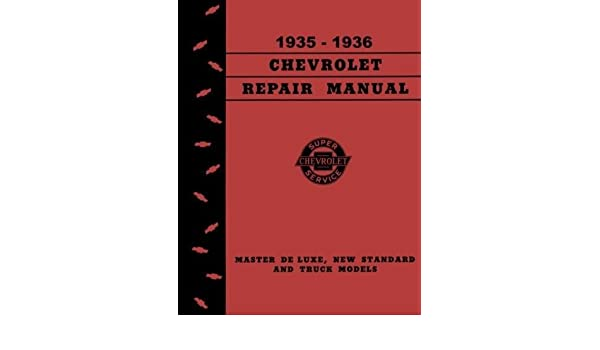 CHEVROLET Car /& Truck 1935-1936 Shop Manual Chevy 35-36