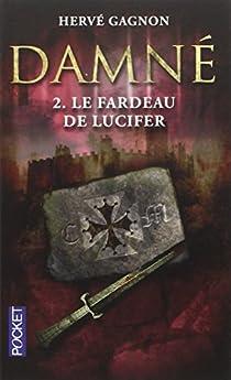 Damné, tome 2 : Le fardeau de Lucifer par Gagnon