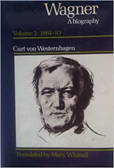 Wagner: Volume 2, 1864-1883: A Biography: 1864-83 v. 2