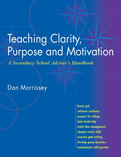 Teaching Clarity, Purpose and Motivation