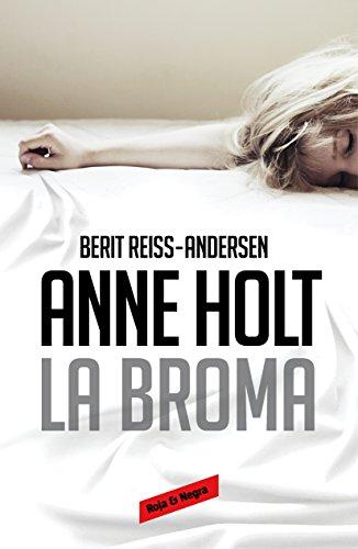 La broma (Hanne Wilhelmsen 5) (Spanish Edition)