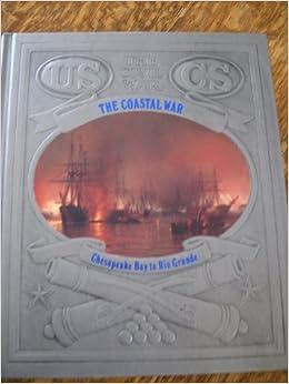 `ZIP` The Coastal War: Chesapeake Bay To Rio Grande (The Civil War). Series circulo solve display dedicas meczu media