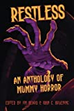 img - for Restless: An Anthology of Mummy Horror book / textbook / text book