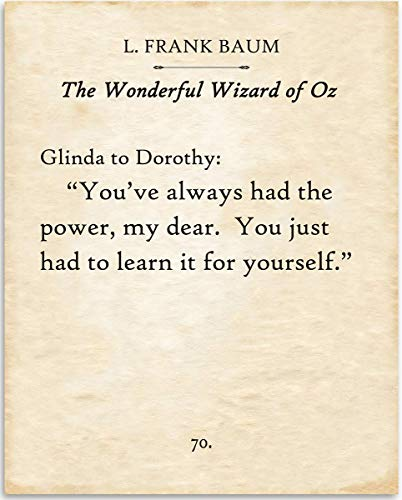 (L. Frank Baum - You've Always Had The Power My Dear - Wizard of Oz - 11x14 Unframed Typography Book Page Print - Great Gift for Book Lovers, Also Makes)
