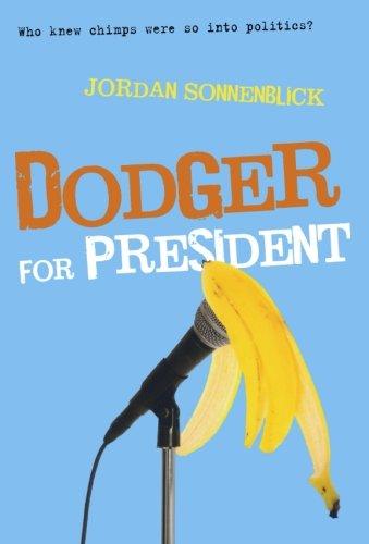 Dodger for President (Dodger and Me)