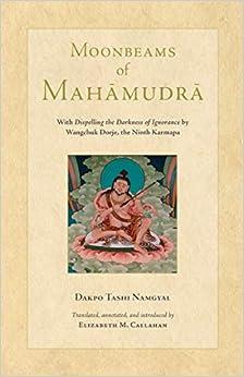 Moonbeams Of Mahamudra por Dakpo Tashi Namgyal epub