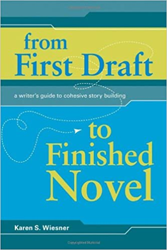 From First Draft To Finished Novel: A Writer's Guide to Cohesive Story Building