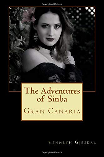 The Adventures of Sinba: Gran Canaria Kenneth Gjesdal