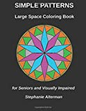 Amazon.com: Large Space Coloring Book: For Seniors and