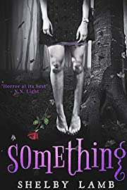 Something (Wisteria Book 1)