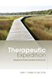Therapeutic Expedition: Equipping the Christian Counselor for the Journey