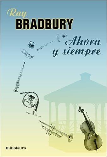 Ahora y siempre (Spanish Edition) (2009-10-13)