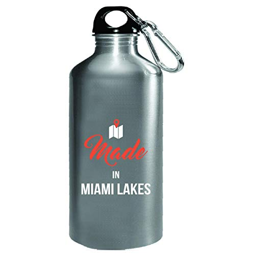 Made In Miami Lakes City Funny Gift - Water Bottle (Kitchens Outdoor Miami)