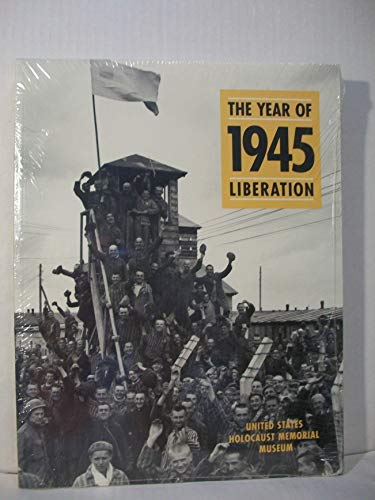 1945: The Year of Liberation Kevin Mahoney