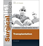 img - for [(Transplantation: A Companion to Specialist Surgical Practice)] [Author: John L. R. Forsythe] published on (August, 2013) book / textbook / text book