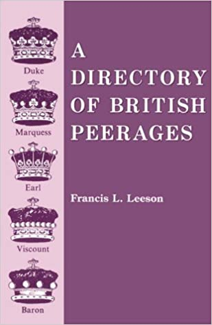 Book A Directory of British Peerages by Francis L. Leeson (1985-01-01)