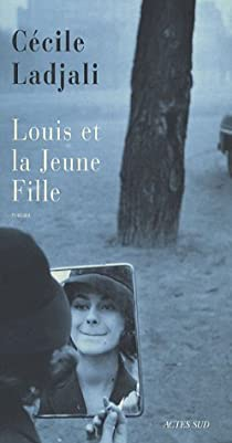 Louis et la Jeune Fille par Ladjali